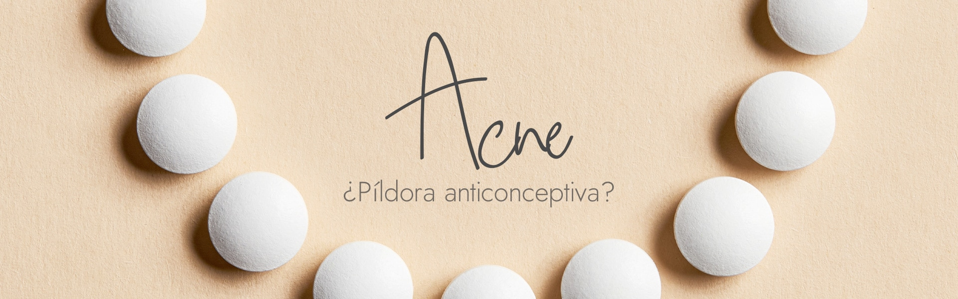 Píldora anticonceptiva para el acné